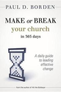 Cover of Paul Borden's Book, Make or Break Your Church in 365 Days